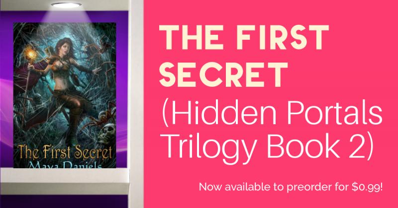 The First Secret Preorder The First Secret (Hidden Portals Trilogy Book 2)  for $0.99