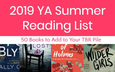 50 Brilliant YA Books to Put on Your Summer Reading List