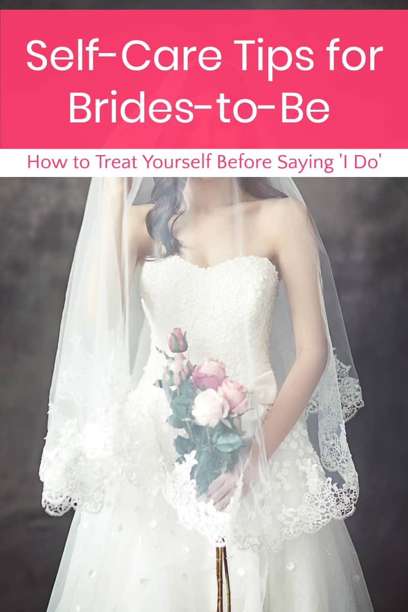 Before you and your bridesmaids get into that limousine on your big day., make these self-care tips part of your pre-nuptial regimen.