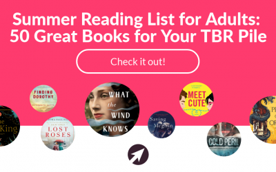 Summer Reading List for Adults: 50 Great Books to Add to Your TBR Pile