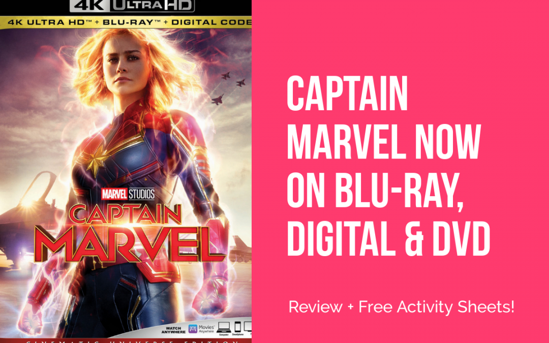 Captain Marvel is Now Available on Blu-Ray/DVD (plus Grab Free Activity Sheets!)