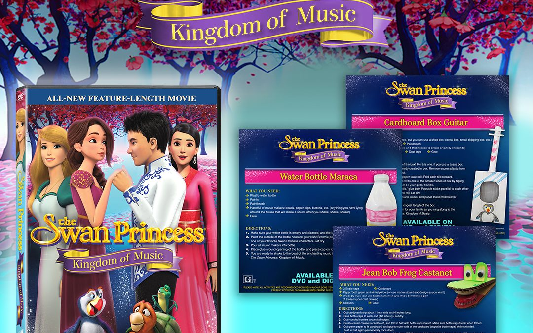 The Swan Princess: Kingdom of Music: DIY Musical Instruments Activities