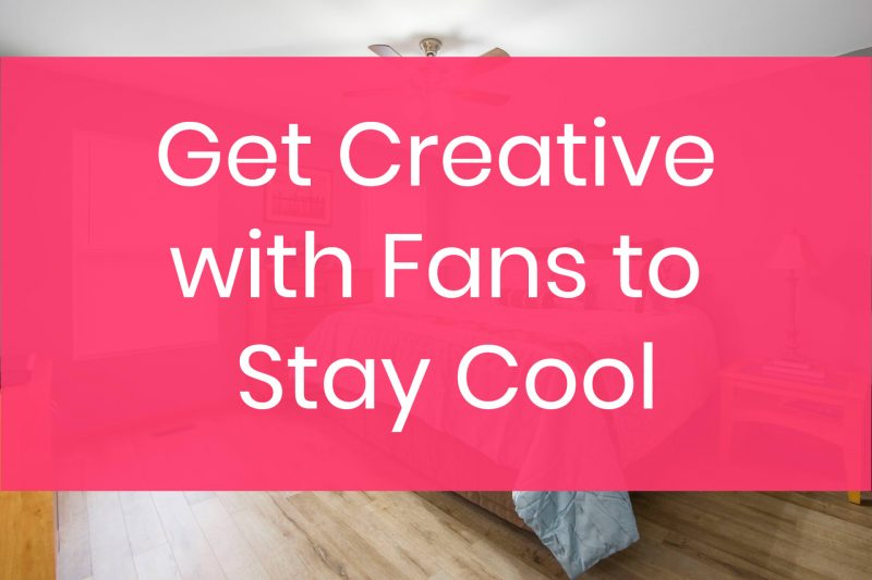 cooling fan tricks 30 Tips to Help You Survive a Heat Wave & Stay Cool Without AC