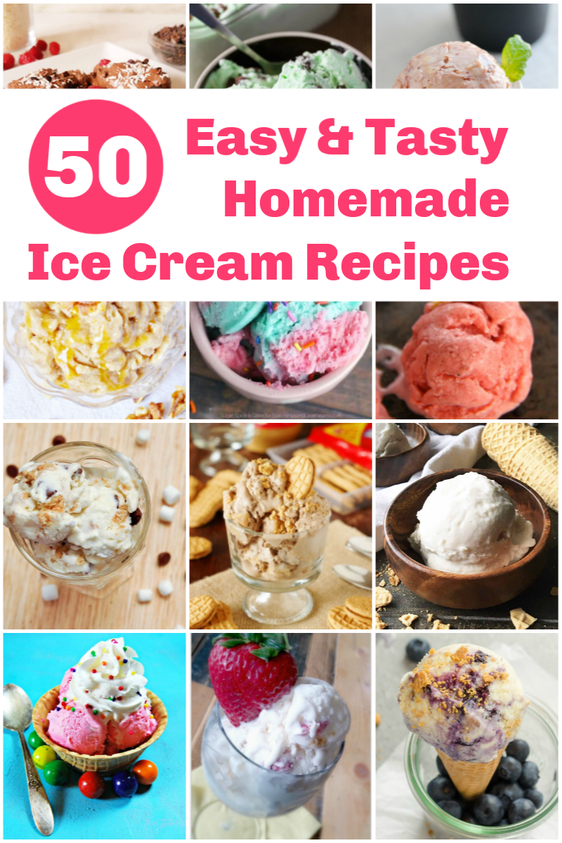 Want to make your own homemade ice cream? Check out these 50 easy & delicious recipes!