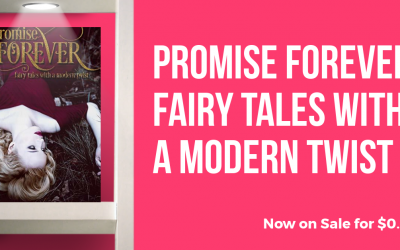 Promise Forever: Fairy Tales with a Modern Twist Now Available for $0.99!
