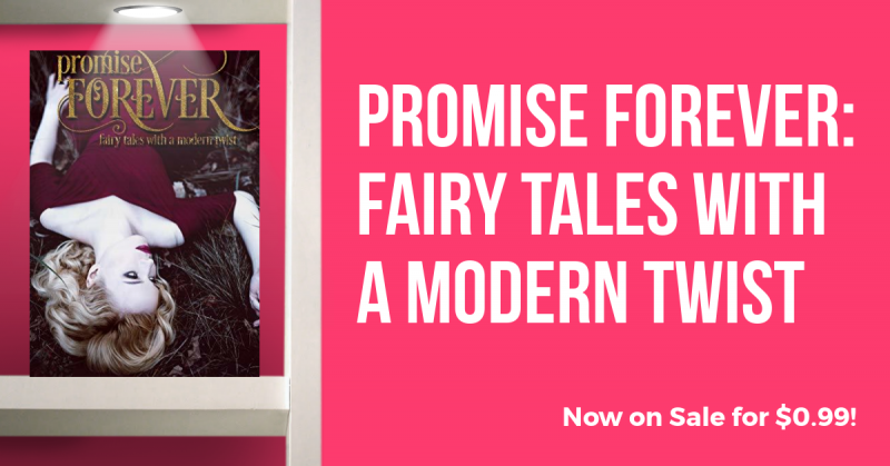 If you love new spins on your favorite old fairy tales, you'll adore Promise Forever! The new anthology is packed with all your favorite fairy tale characters from some of the best indie authors!