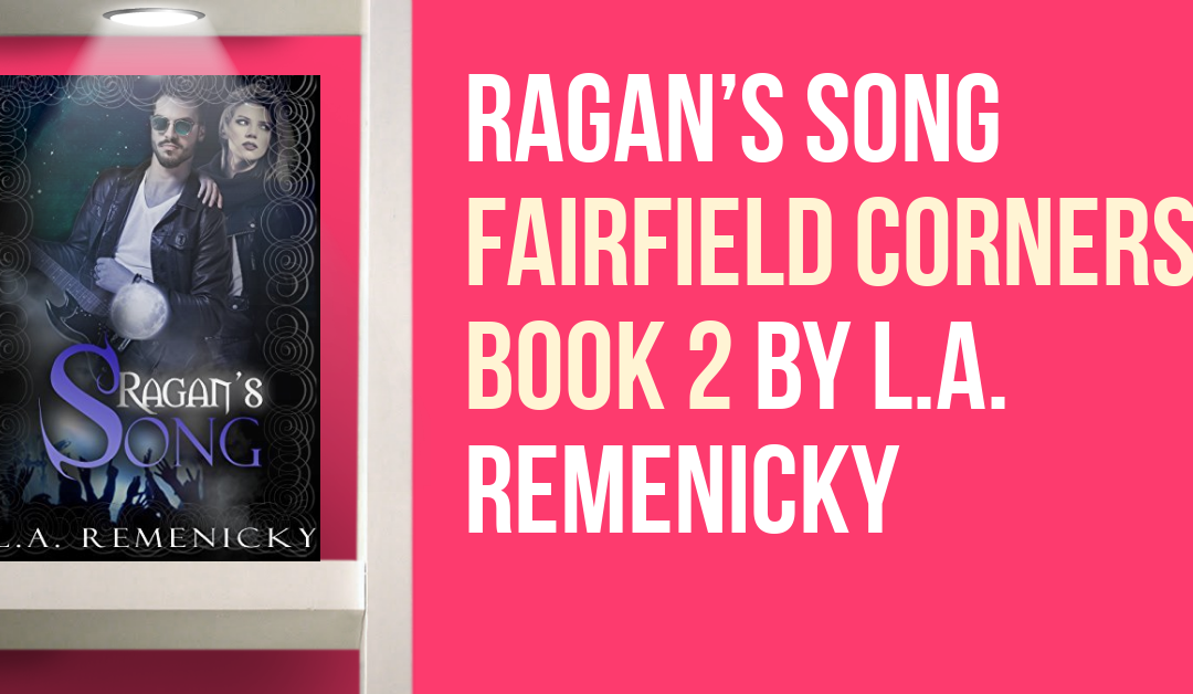 Paranormal Romance Fans: Check out Ragan's Song (Fairfield Corners Book 2)  (+ Giveaway)