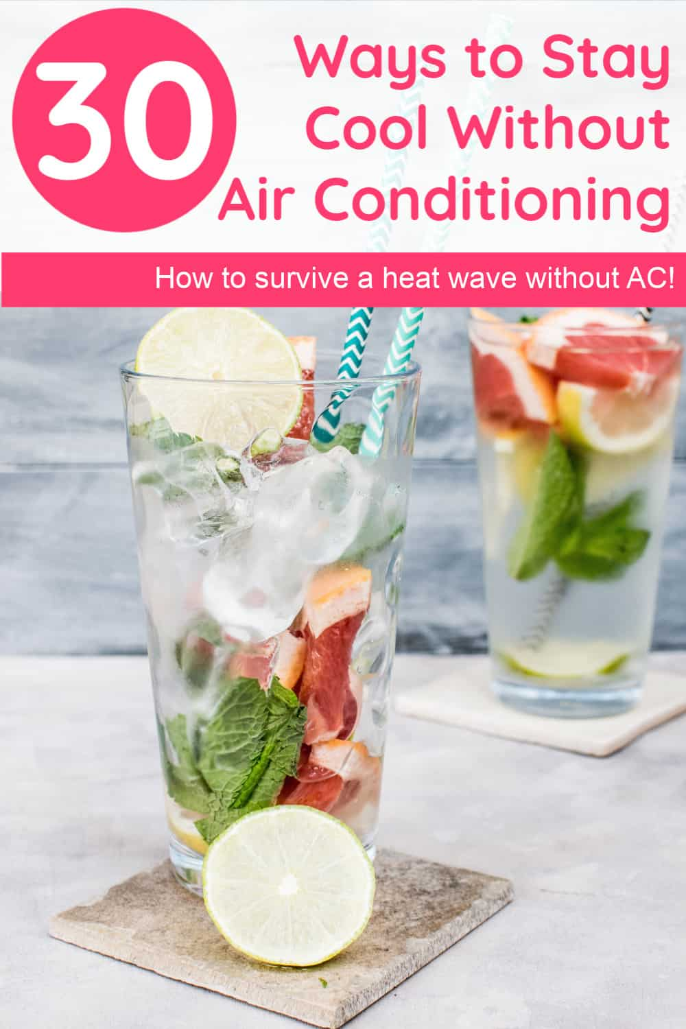 No AC? No problem! Check out these 30 tips & tricks that will help you stay cool during a brutal heat wave when you don\'t have an air conditioner!