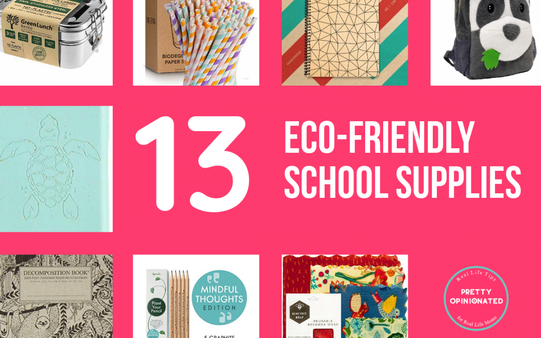 13 Eco-Friendly School Supplies That Won't Kill the Planet or Your Budget