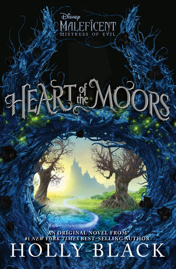 Fans of both Disney's Maleficent and Holly Black are in for a double treat with Heart of the Moors: An Original Maleficent: Mistress of Evil Novel! Check it out! #HeartoftheMoors