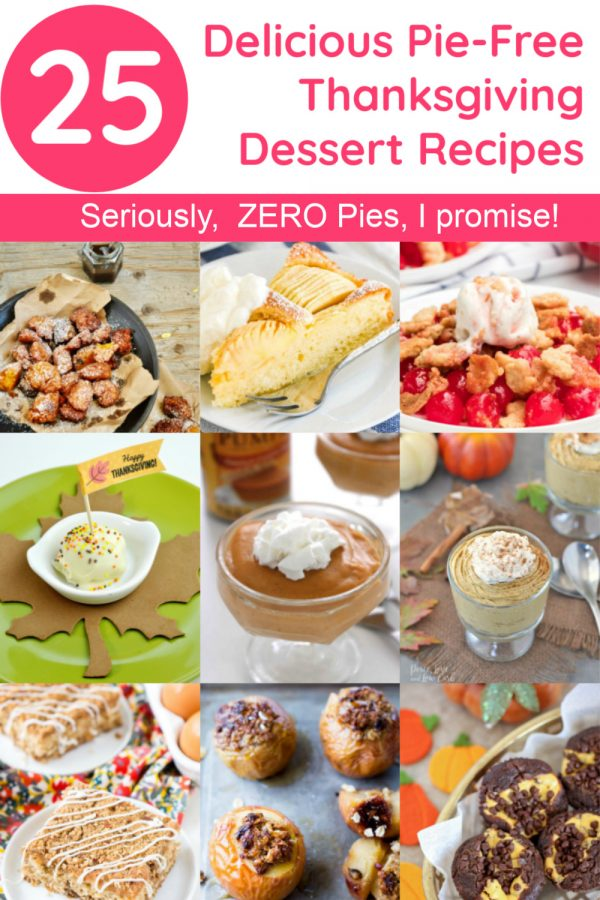 Looking for a few new Thanksgiving dessert ideas that think outside the pie plate? I've got you covered! Read on for 25 delicious totally pie-free recipes!