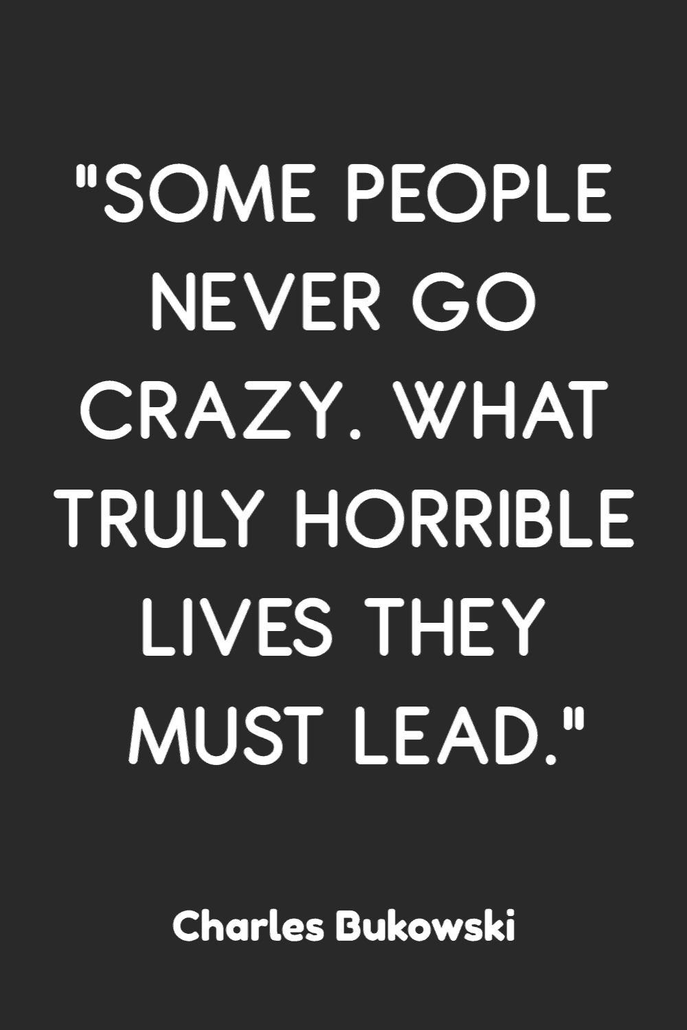 funny quotes crazy 25 Just Plain Funny Quotes to Brighten Your Day