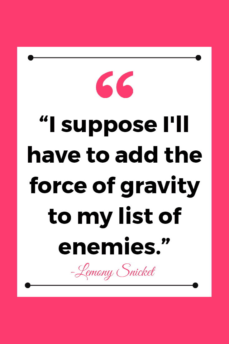 funny quotes gravity 25 Just Plain Funny Quotes to Brighten Your Day