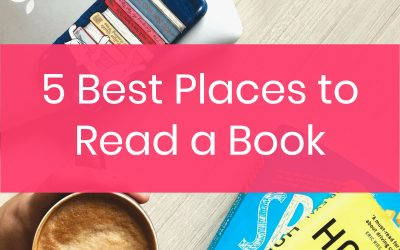 5 Best Places to Read a Book