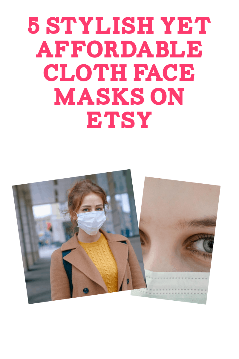 While Etsy can't sell medical-grade masks they do have a great selection of stylish but affordable cloth masks. Take a look at a few of my favorites!