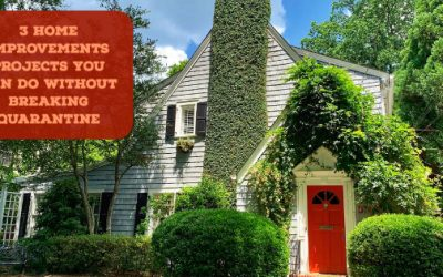 3 Home Improvements Projects You Can Do Without Breaking Quarantine