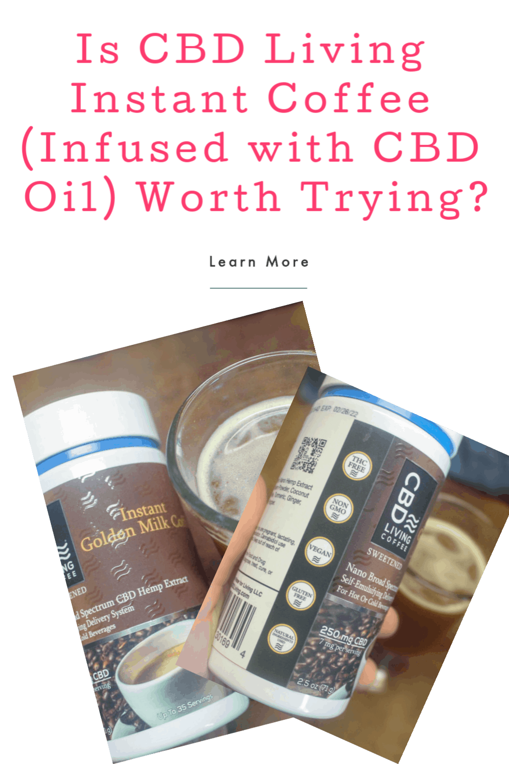 Considering giving CBD Living Instant Coffee (coffee infused with CBD oil) a try, but not really sure if it's worth it? Read on for my complete review to find out! (Spoiler alert- I think it is).