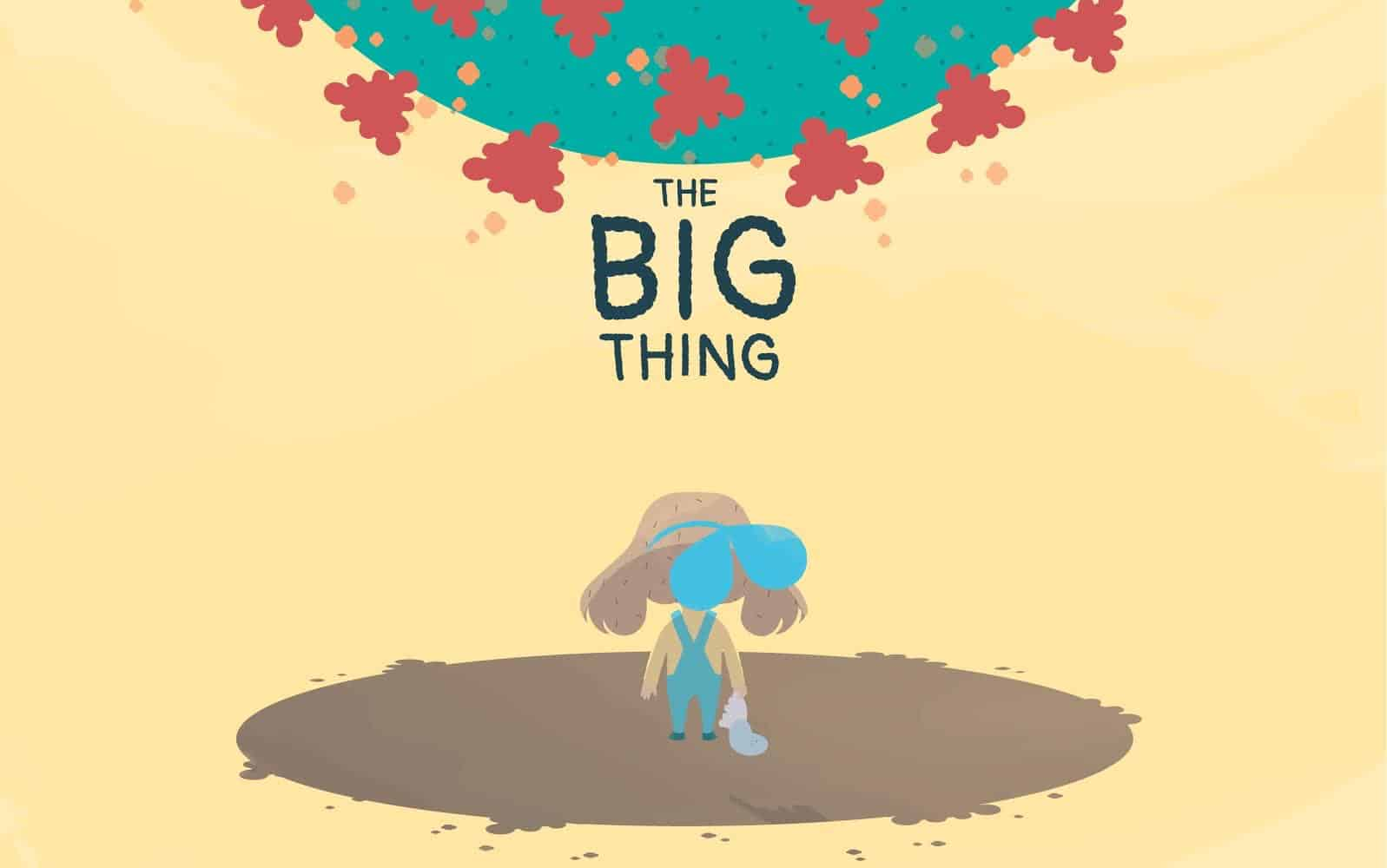The Big Thing- Free book that explains COVID-19 to kids.