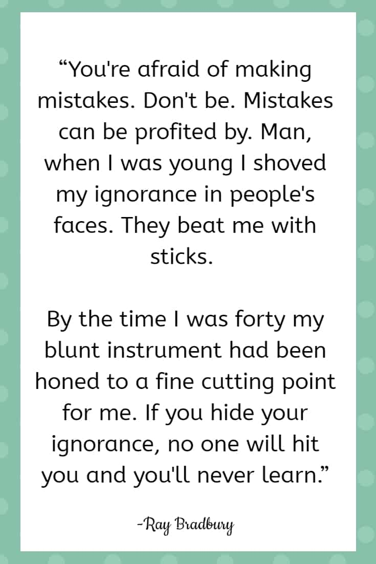 mistake quotes bradbury 25 Quotes About Mistakes That (Hopefully) Inspire You to Stop Judging Yourself so Harshly