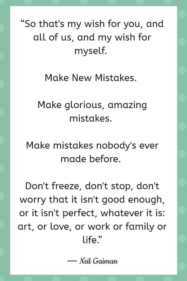 mistake quotes elbert gaiman 25 Quotes About Mistakes That (Hopefully) Inspire You to Stop Judging Yourself so Harshly