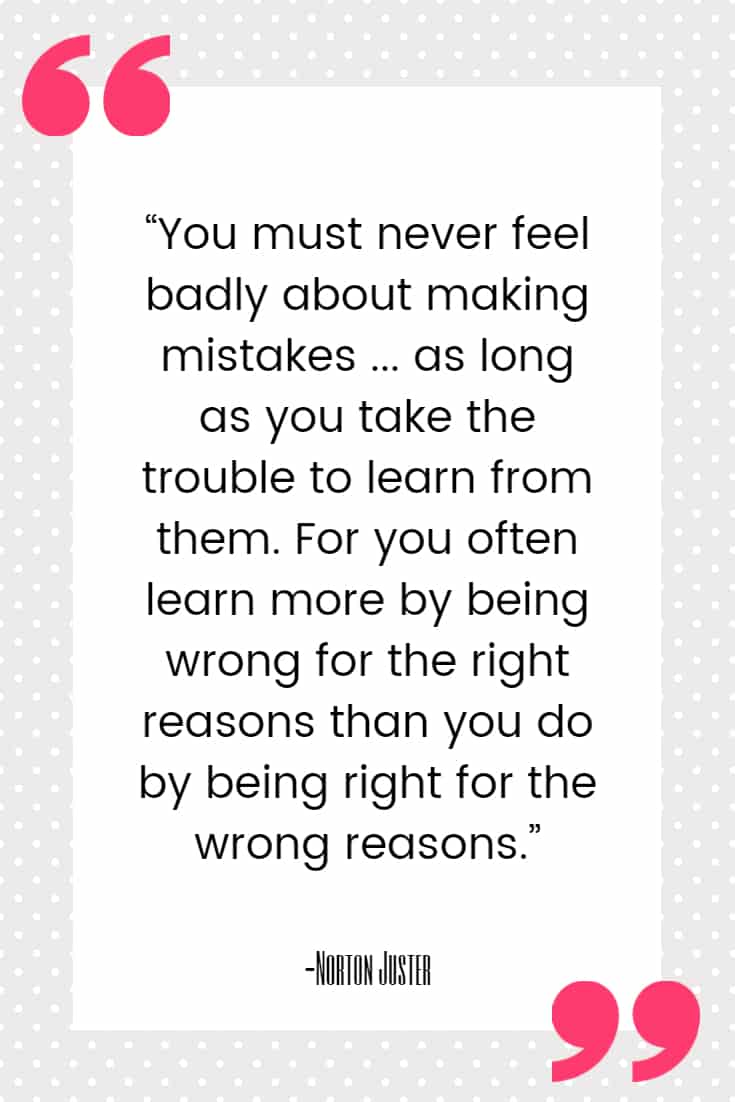 mistake quotes juster 25 Quotes About Mistakes That (Hopefully) Inspire You to Stop Judging Yourself so Harshly