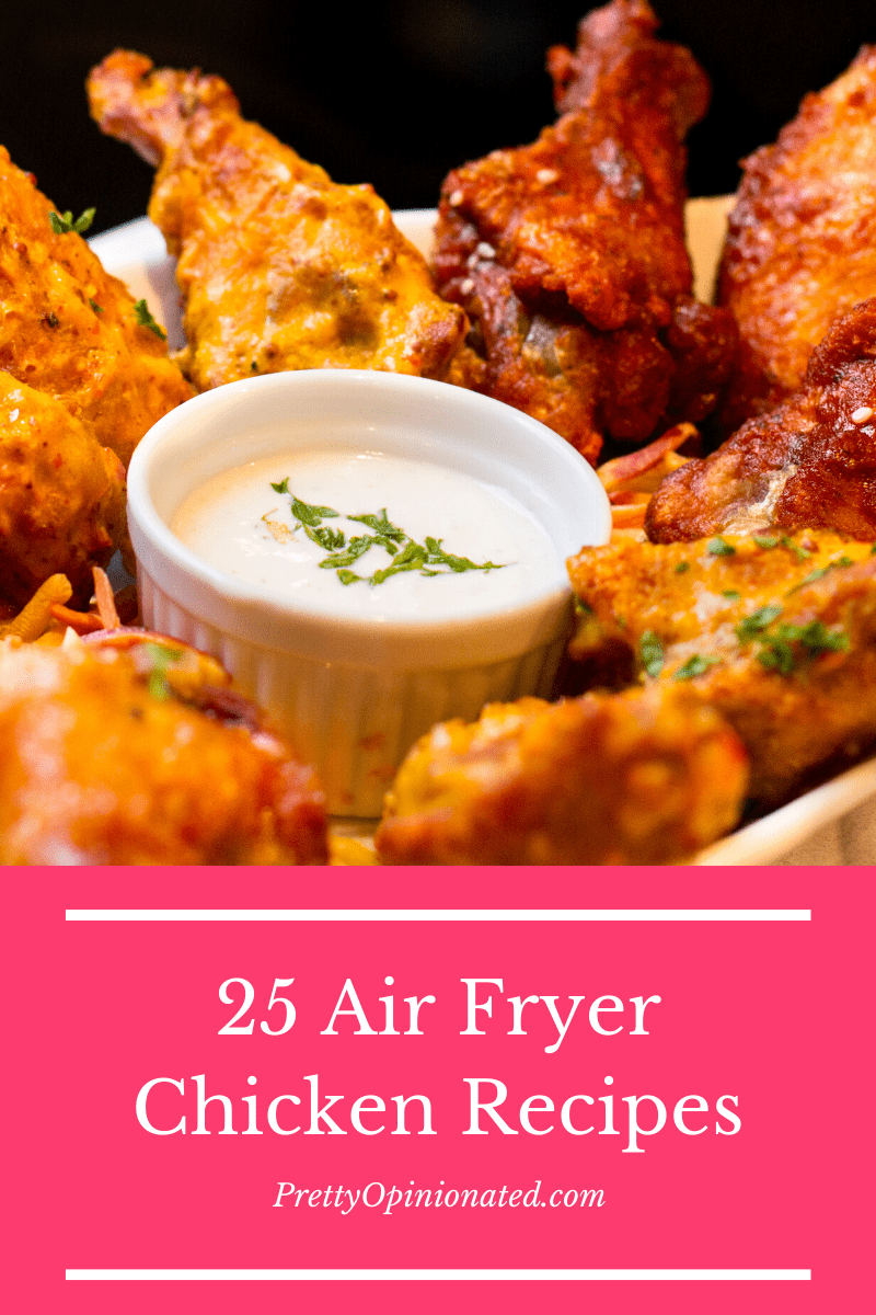 air fryer chicken recipes 02 25 Air Fryer Chicken Recipes to Add to Your Monthly Meal Plan