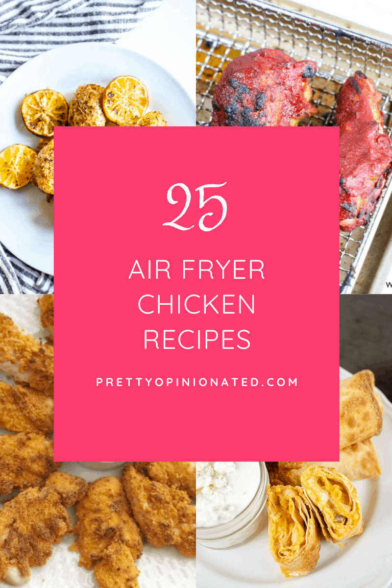 air fryer chicken recipes 04 25 Air Fryer Chicken Recipes to Add to Your Monthly Meal Plan