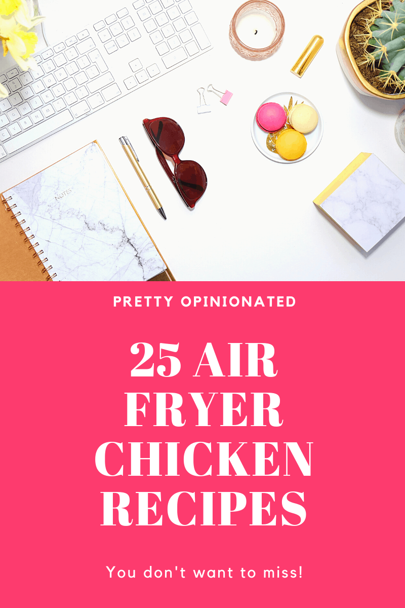 air fryer chicken recipes 08 25 Air Fryer Chicken Recipes to Add to Your Monthly Meal Plan