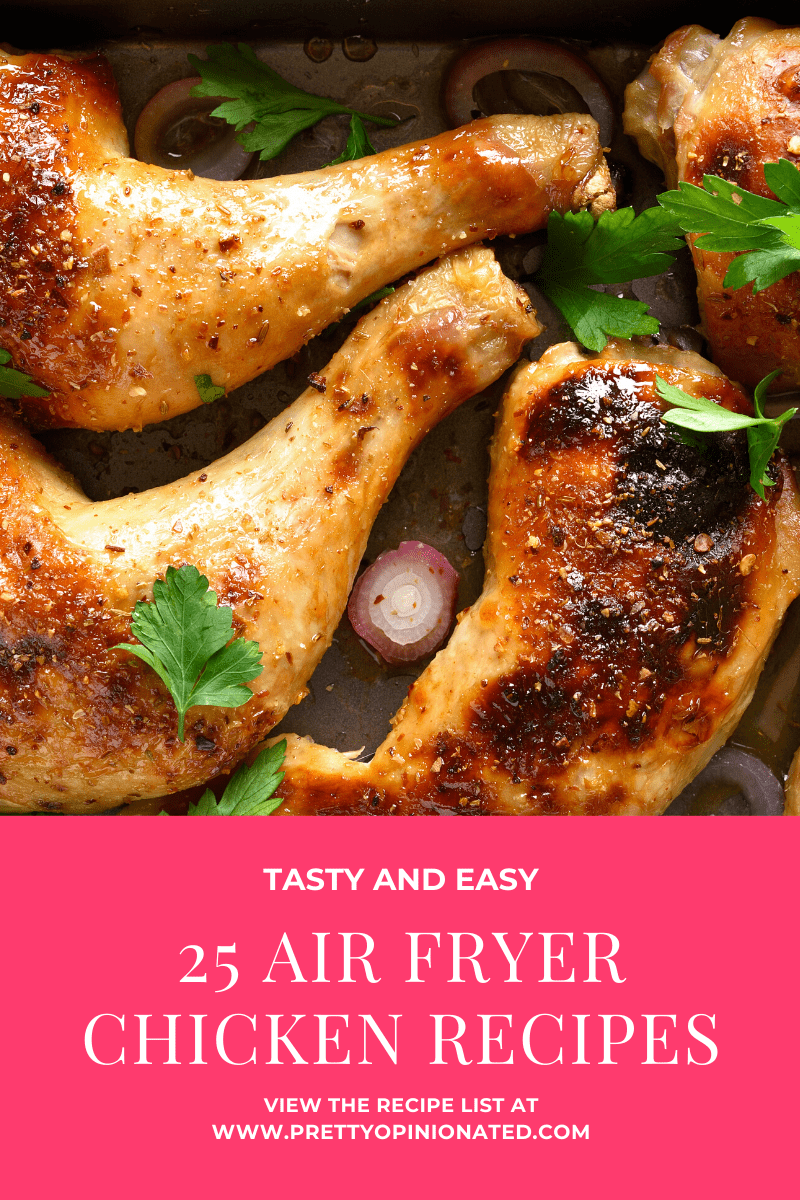 air fryer chicken recipes 10 25 Air Fryer Chicken Recipes to Add to Your Monthly Meal Plan