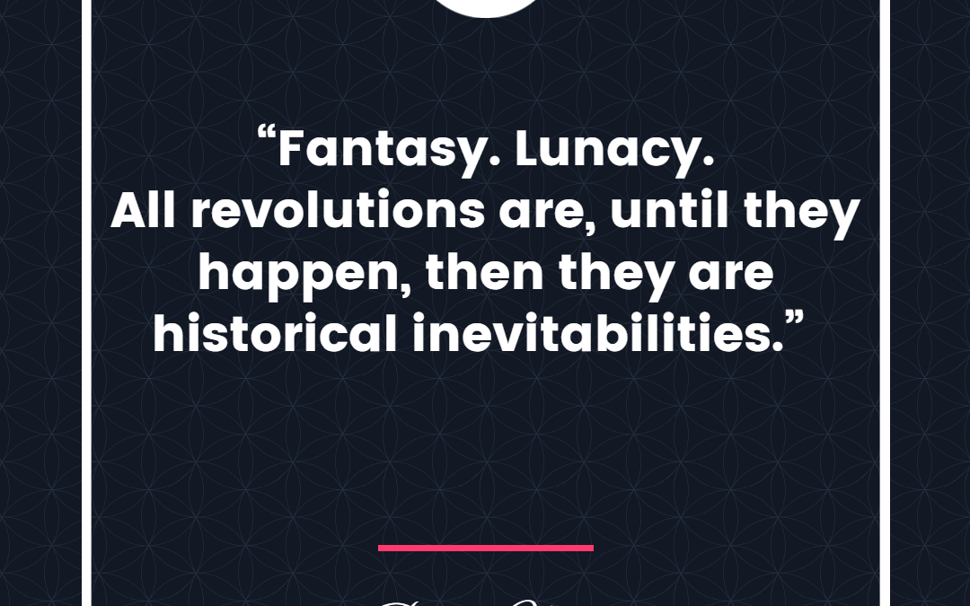 14 Inspiring Quotes about Freedom and Revolution