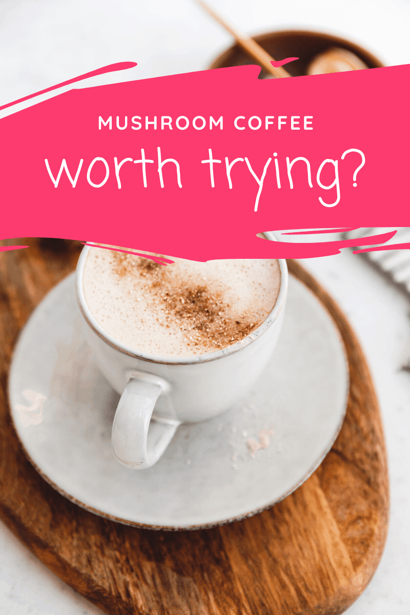 What the heck is mushroom coffee? Is it safe? Is it even worth trying? I spent hours researching, and here's what I found out!