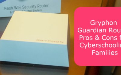 Gryphon Guardian Router Review: Pros and Cons for Cyberschooling Families