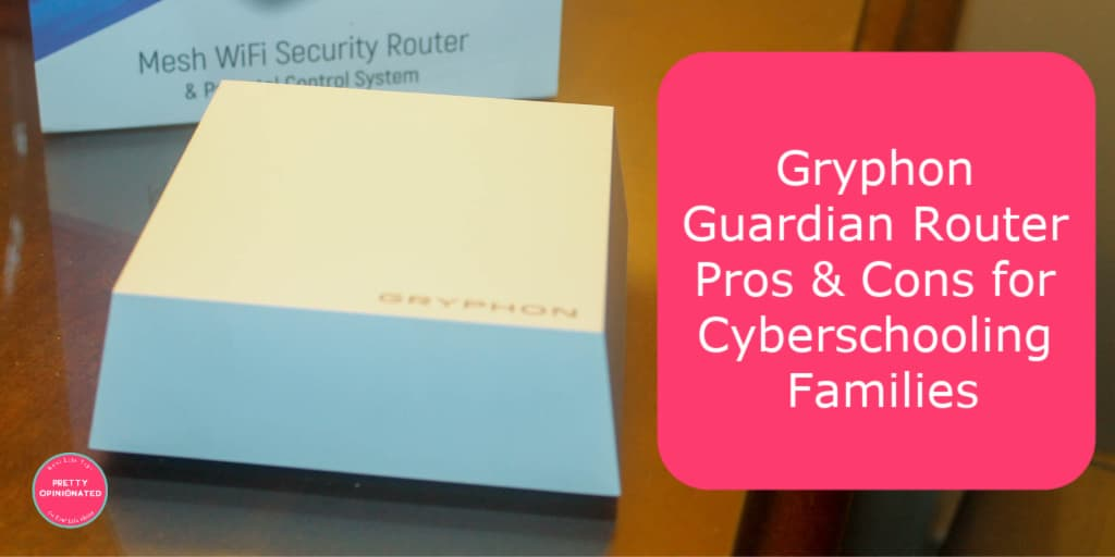 How does the Gryphon Guardian router work for families with kids in cyber school? Check out the pros and cons to find out!