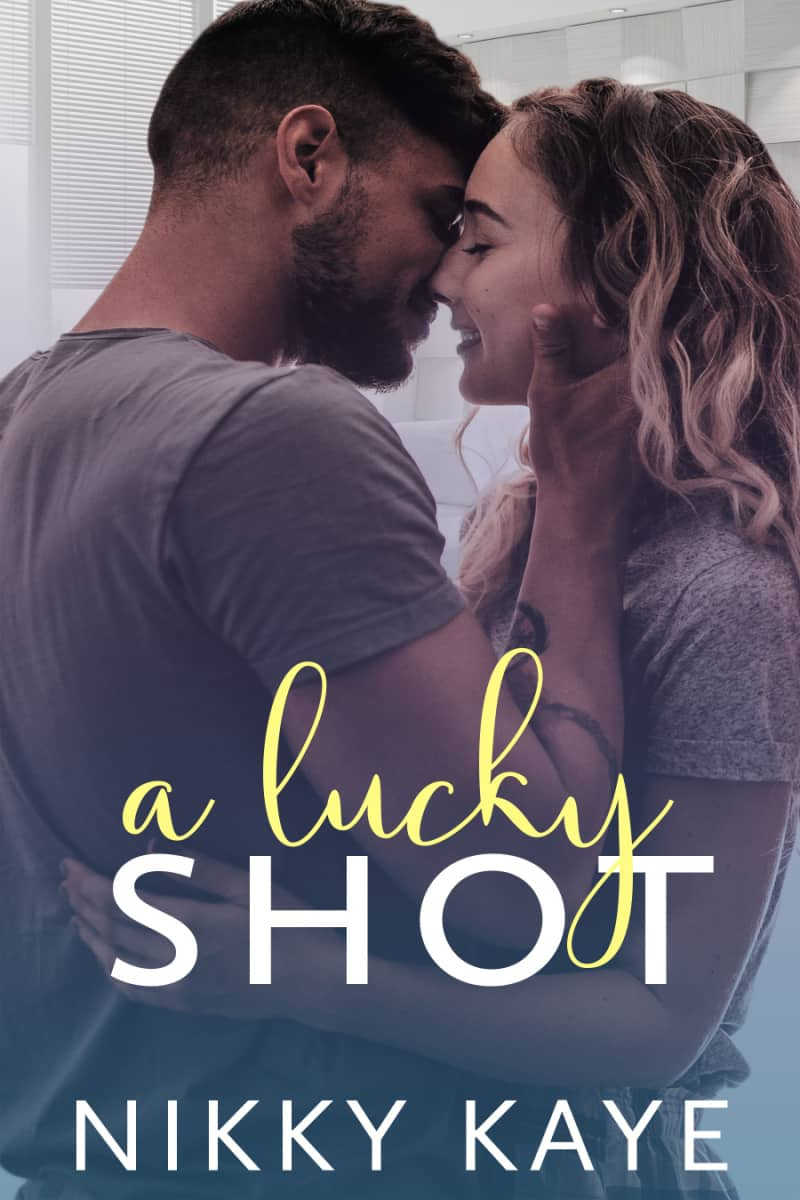 a lucky shot ebook Cover Reveal: A LUCKY SHOT by Nikky Kaye (Releases September 3rd)
