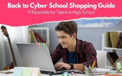Back to High School Shopping Guide: 11 Essentials for Teens Doing Cyber School