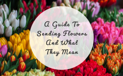A Guide To Sending Flowers And What They Mean