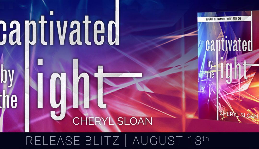 Darkness to Light by Cheryl Sloan: Complete Trilogy Now Available