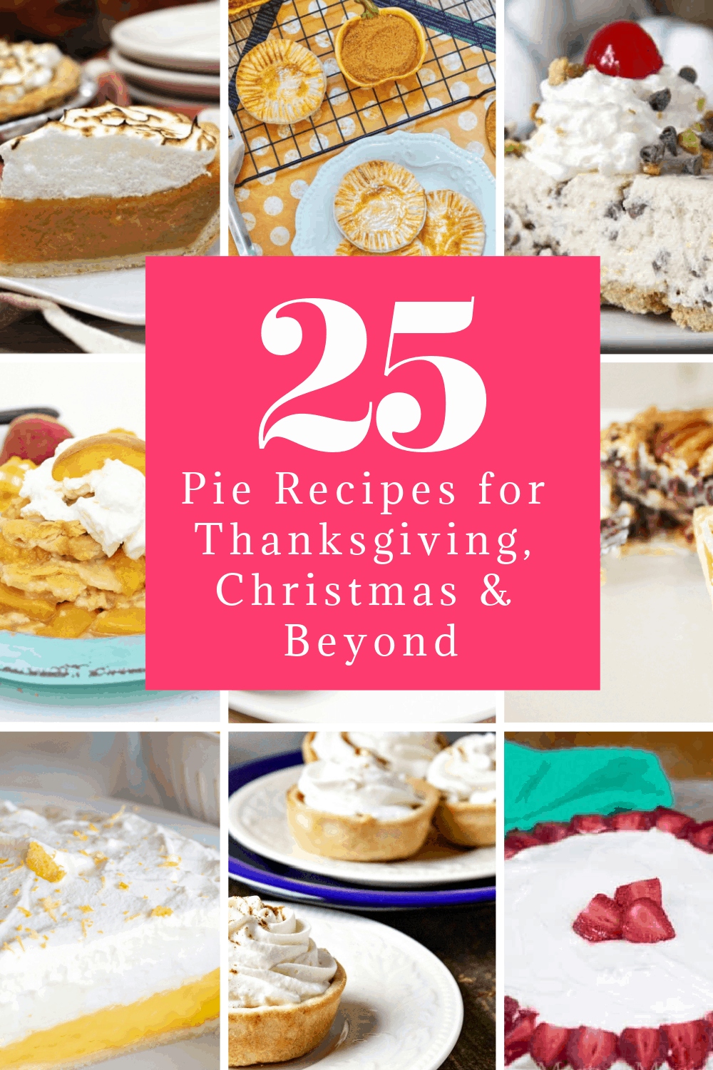 Looking for some tasty pie recipes to make for Thanksgiving, Christmas, or even as a fun dessert on a random weeknight? These 25 yummy ideas will have your mouth watering in no time!