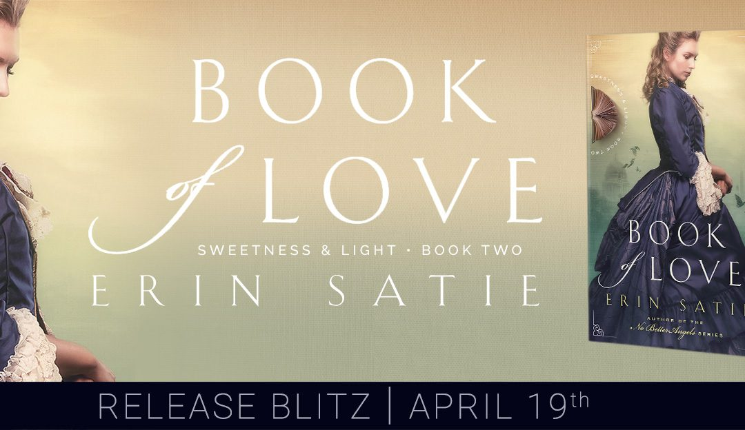 New Historical Romance: Book of Love by Erin Satie (Released Today)