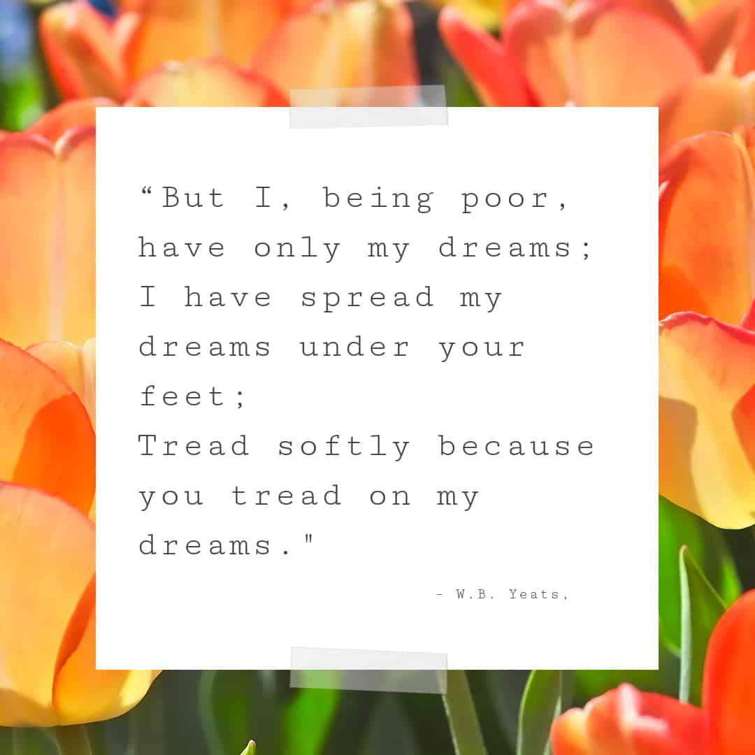 Yeats quote about dreams