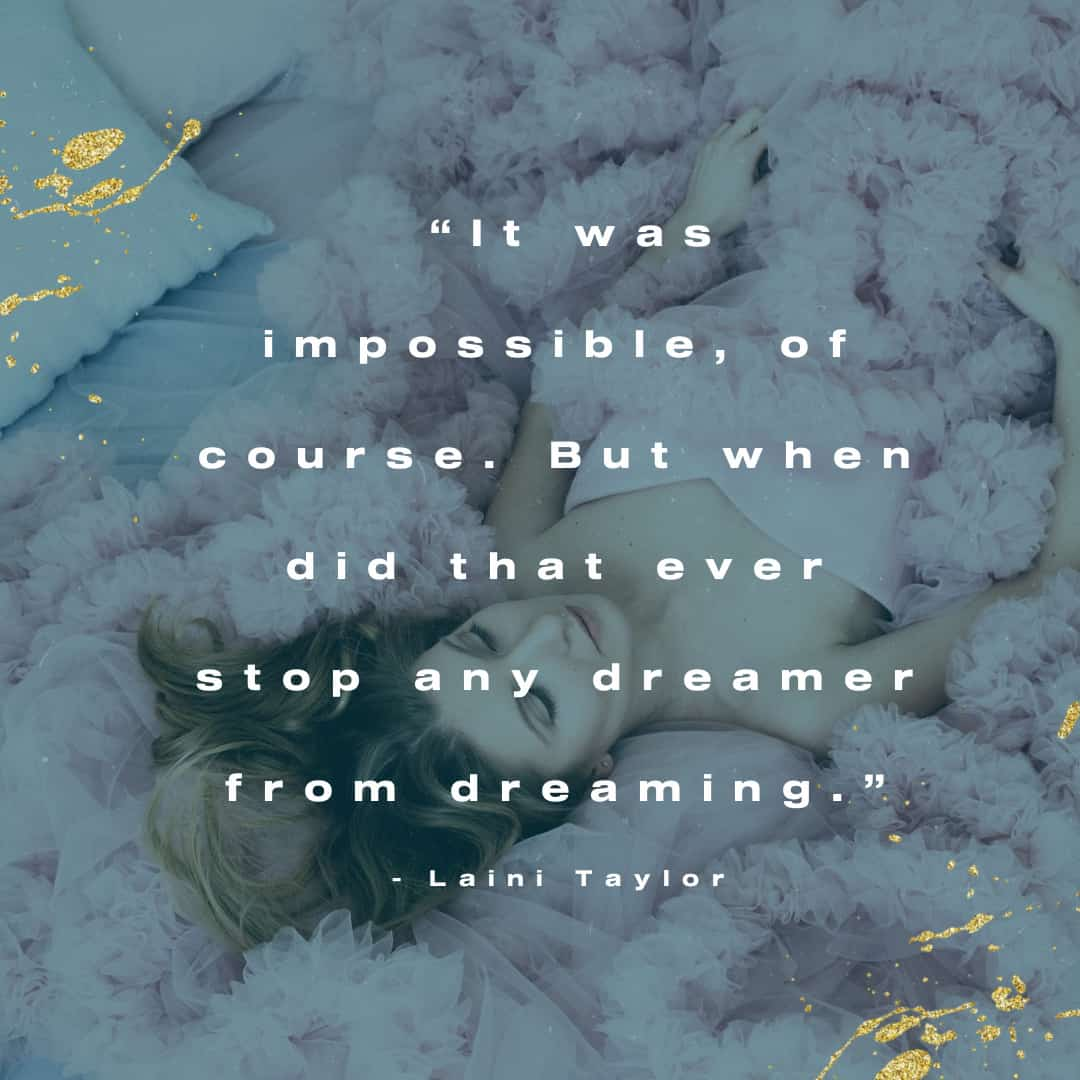 25 Quotes About Dreams That Will Inspire You to Follow Yours